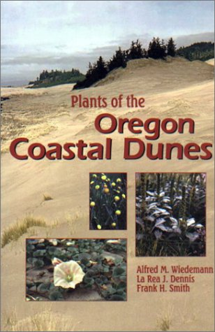 Plants of the Oregon Coastal Dunes   1999 9780870714573 Front Cover