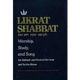 [Likrat Shabat Ve-Yom Tov] : Likrat Shabbat: Worship, Study, and Song: For Sabbath and Festival Services and for the Home  1975 9780876770573 Front Cover
