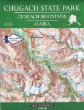 CHUGACH STATE PARK,FOLDED MAP           N/A edition cover