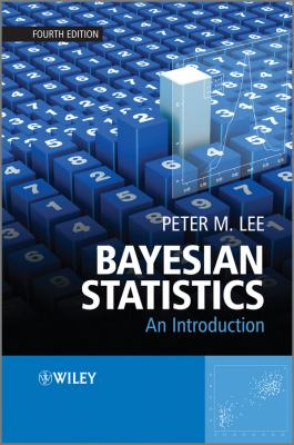 Bayesian Statistics An Introduction 4th 2012 edition cover