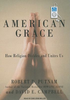 American Grace: How Religion Divides and Unites Us  2010 edition cover