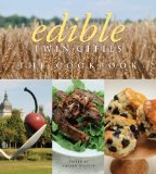 Edible Twin Cities: the Cookbook   2013 9781402785573 Front Cover