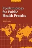 Epidemiology for Public Health Practice  4th 2011 edition cover