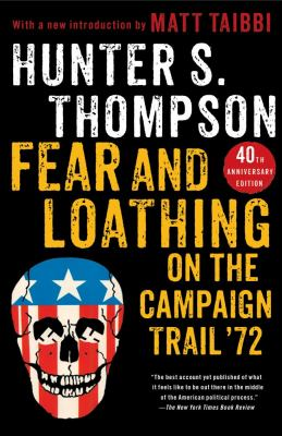 Fear and Loathing On the Campaign Trail '72  2012 edition cover