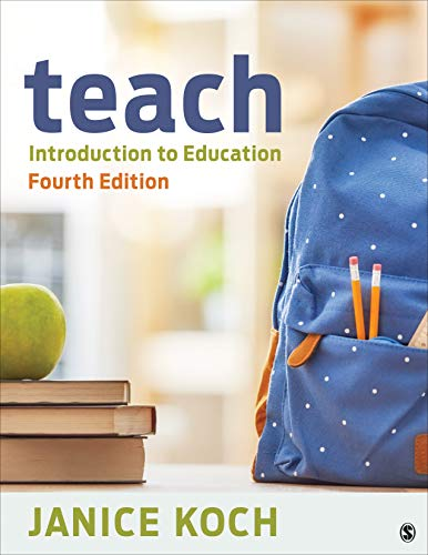 Teach Introduction to Education 4th 2020 9781544342573 Front Cover