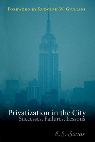 Privatization in the City Successes, Failures, Lessons  2005 (Revised) 9781568029573 Front Cover