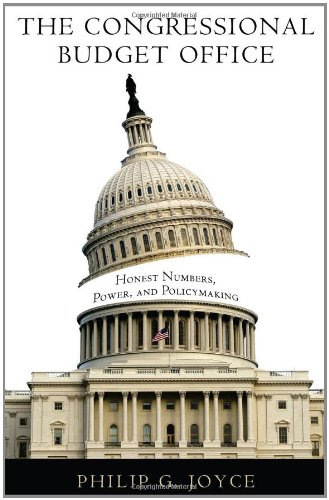 Congressional Budget Office Honest Numbers, Power, and Policymaking  2011 edition cover