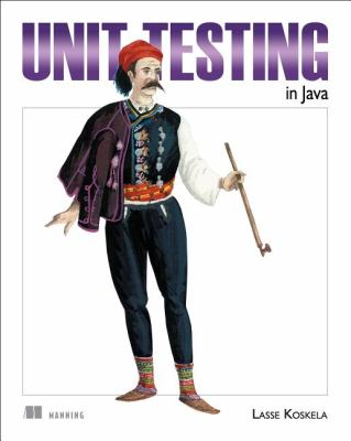Effective Unit Testing A Guide for Java Developers  2012 9781935182573 Front Cover