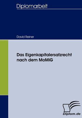 Eigenkapitalersatzrecht Nach Dem Momig   2008 9783836656573 Front Cover