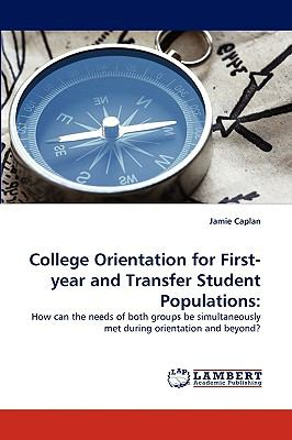 College Orientation for First-Year and Transfer Student Populations N/A 9783838368573 Front Cover