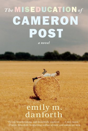 Miseducation of Cameron Post   2013 edition cover