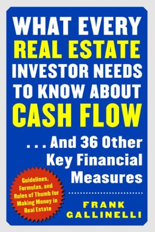 What Every Real Estate Investor Needs to Know about Cash Flow... And 36 Other Key Financial Measures   2004 edition cover