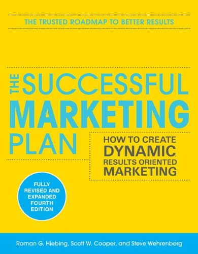 Successful Marketing Plan How to Create Dynamic, Results Oriented Marketing 4th 2011 edition cover