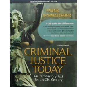 CRIMINAL JUSTICE TODAY >ANNOT.INSTRS< 10th 2009 9780135137574 Front Cover