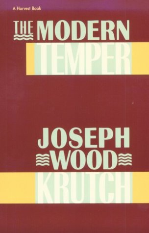 Modern Temper A Study and a Confession N/A 9780156617574 Front Cover
