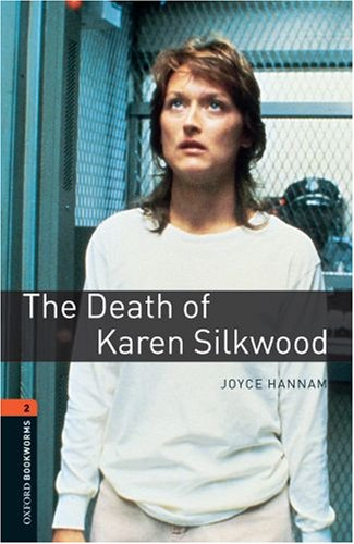 Death of Karen Silkwood, Level 2  3rd 2008 9780194790574 Front Cover