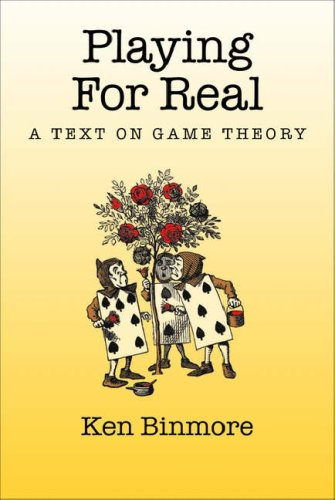 Playing for Real A Text on Game Theory  2005 edition cover