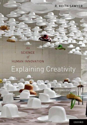 Explaining Creativity The Science of Human Innovation 2nd 2012 edition cover