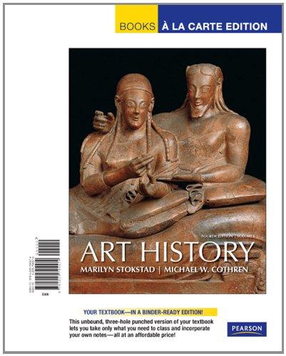 Art History, Volume 1, Books a la Carte Edition  4th 2011 9780205795574 Front Cover