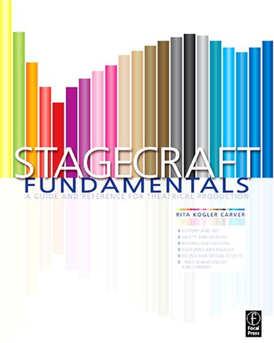 Stagecraft Fundamentals A Guide and Reference for Theatrical Production  2009 edition cover