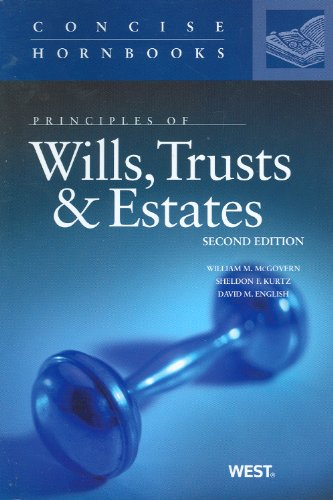 Principles of Wills, Trusts and Estates  2nd 2011 (Revised) edition cover