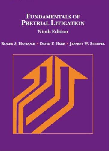 Fundamentals of Pretrial Litigation:   2013 edition cover