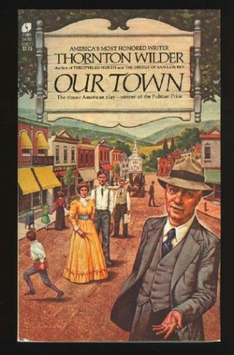 Our Town A Play in Three Acts N/A edition cover