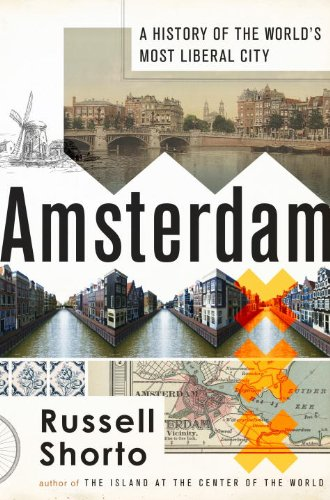 Amsterdam A History of the World's Most Liberal City N/A edition cover