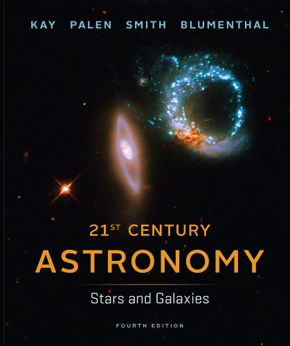 21st Century Astronomy Stars and Galaxies 4th edition cover