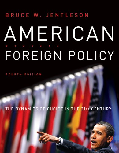 American Foreign Policy The Dynamics of Choice in the 21st Century 4th 2010 edition cover
