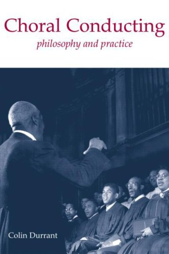 Choral Conducting Philosophy and Practice  2003 edition cover