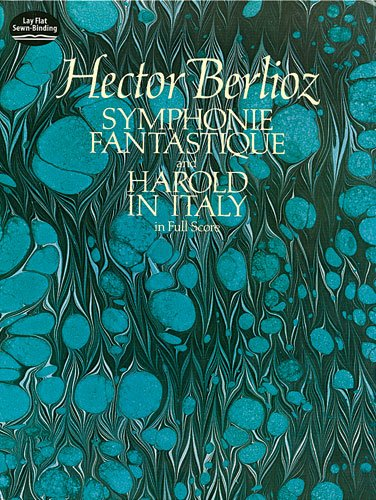Symphonie Fantastique and Harold in Italy in Full Score  Reprint edition cover