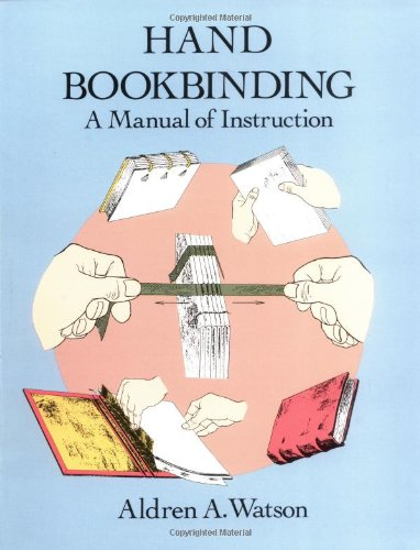 Hand Bookbinding A Manual of Instruction Unabridged edition cover