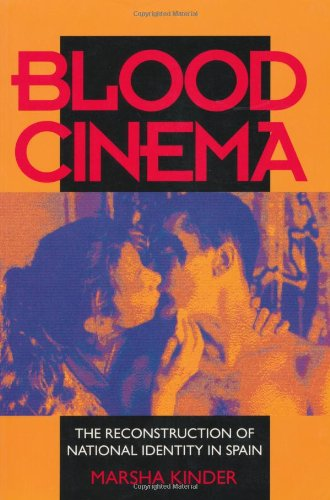 Blood Cinema The Reconstruction of National Identity in Spain  1993 edition cover