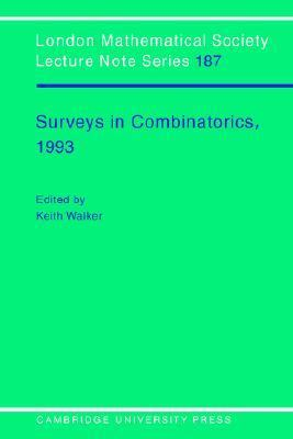Surveys in Combinatorics 1993   1993 9780521448574 Front Cover