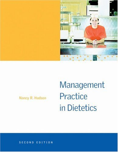 Management Practice in Dietetics  2nd 2006 (Revised) 9780534516574 Front Cover