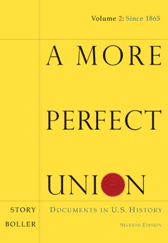 More Perfect Union Documents in U. S. History 7th 2009 9780547150574 Front Cover