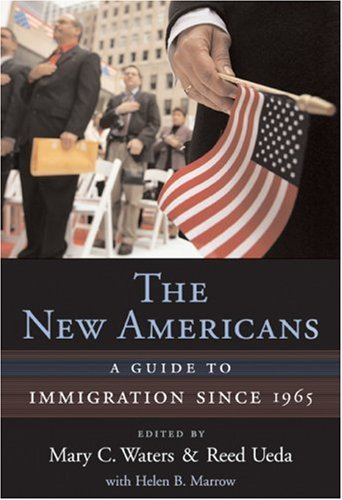 New Americans A Guide to Immigration Since 1965  2007 9780674023574 Front Cover