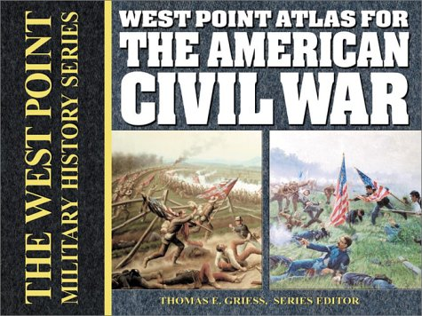 West Point Atlas for the American Civil War  N/A 9780757001574 Front Cover