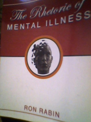 Rhetoric of Mental Illness  Revised  9780757564574 Front Cover