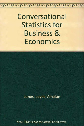 Conversational Statistics for Business & Economics:  2nd 2011 (Revised) 9780757577574 Front Cover