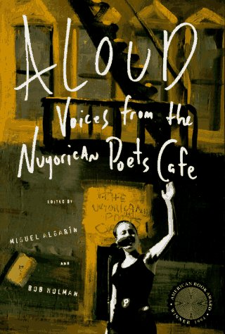 Aloud Voices from the Nuyorican Poets Cafe Revised edition cover
