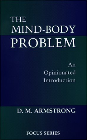 Mind-Body Problem An Opinionated Introduction  1999 (Revised) edition cover
