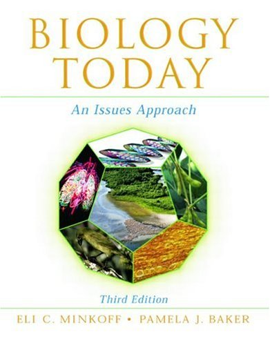 Biology Today An Issues Approach 3rd 2004 (Revised) edition cover