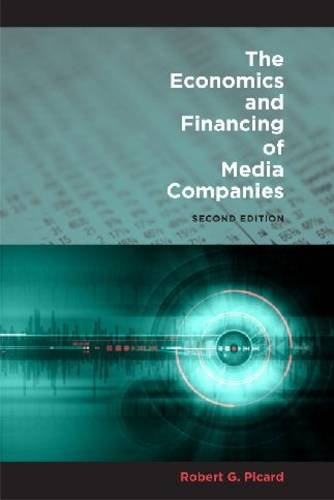 Economics and Financing of Media Companies  2nd 2011 edition cover