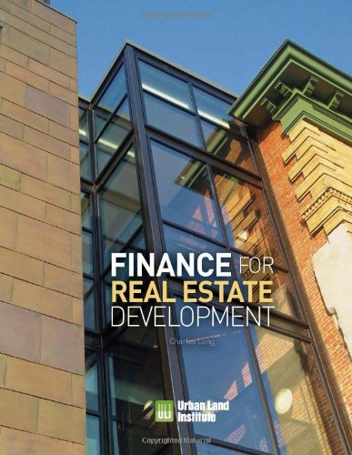Finance for Real Estate Development   2011 edition cover