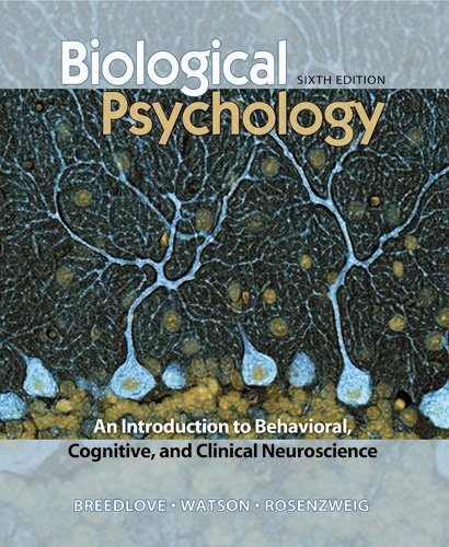 Biological Psychology:  2010 9780878935574 Front Cover