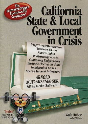 California State and Local Government in Crisis 6th 2006 9780916772574 Front Cover