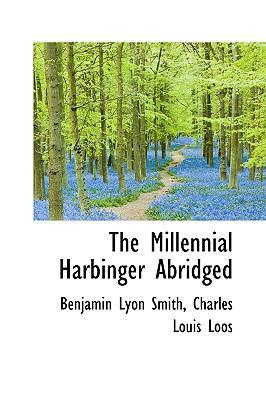 Millennial Harbinger Abridged  N/A 9781115336574 Front Cover