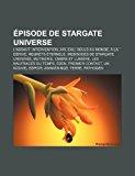 �pisode de Stargate Universe Saison 1 de Stargate Universe, Water, Incursion, Sabotage, Lost, Air, Human, Divided N/A edition cover